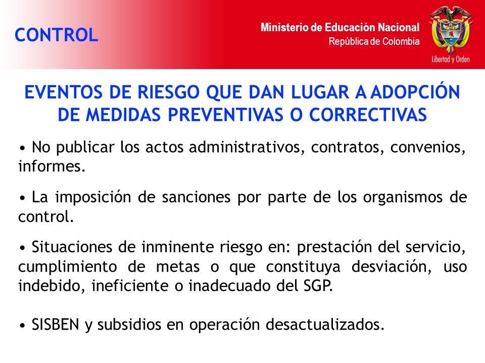 CONTROL EVENTOS DE RIESGO QUE DAN LUGAR A ADOPCIÓN DE MEDIDAS PREVENTIVAS O CORRECTIVAS.