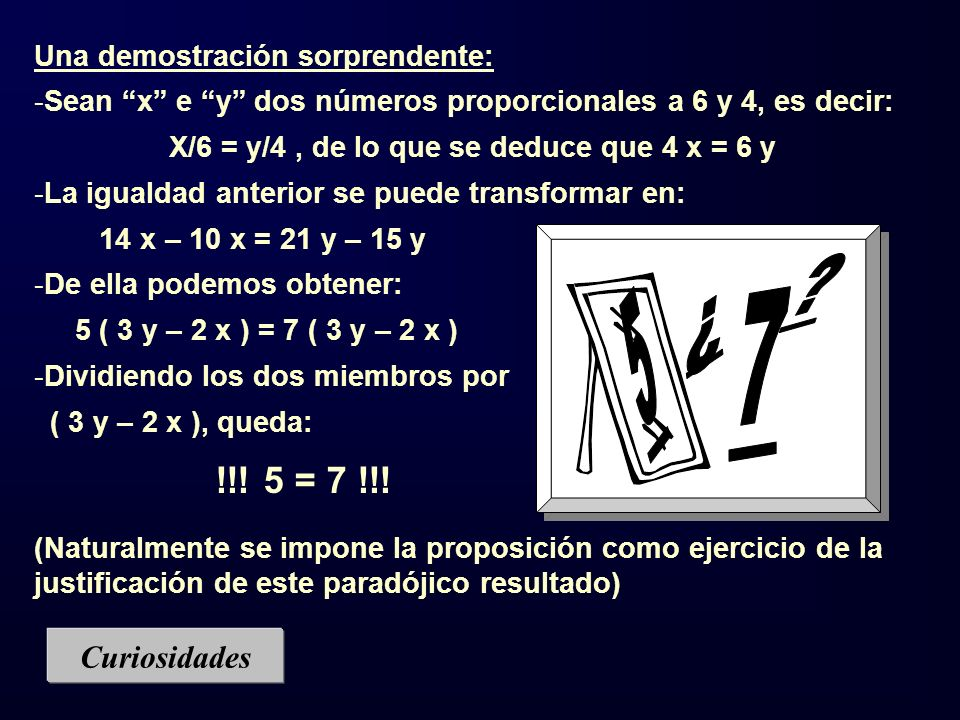 X/6 = y/4 , de lo que se deduce que 4 x = 6 y