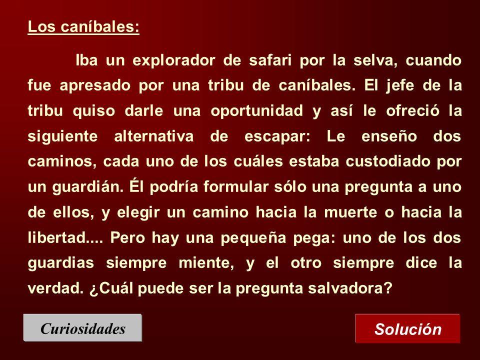 Los caníbales: