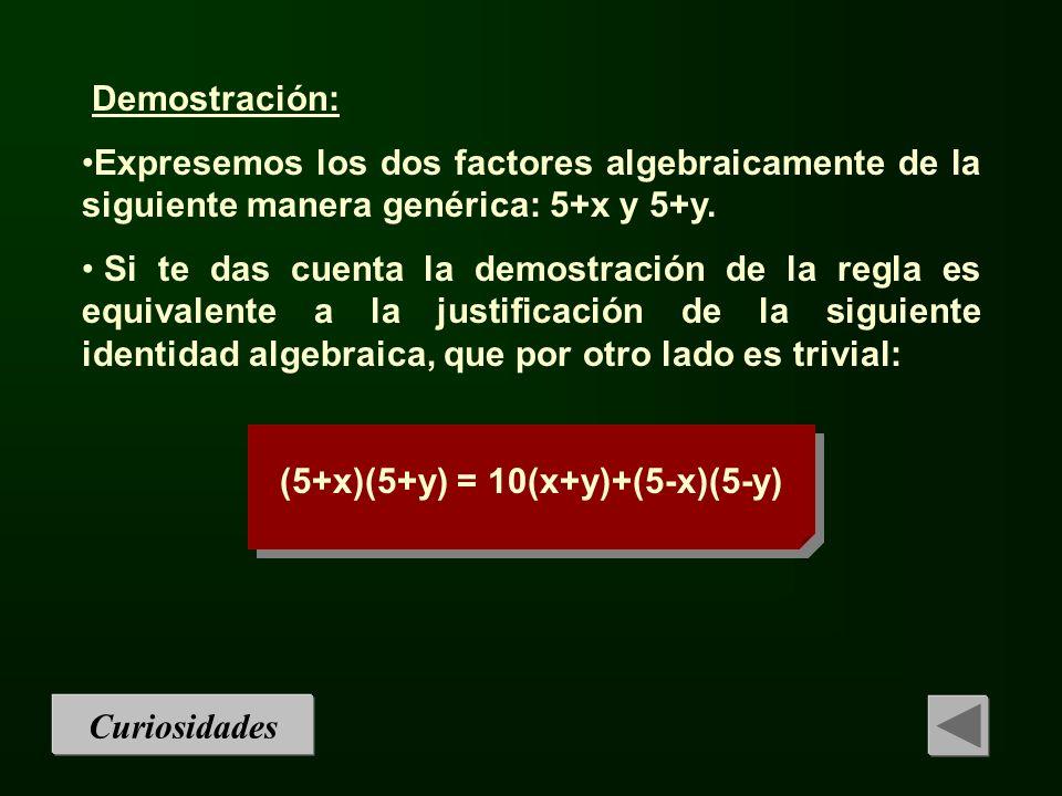 (5+x)(5+y) = 10(x+y)+(5-x)(5-y)