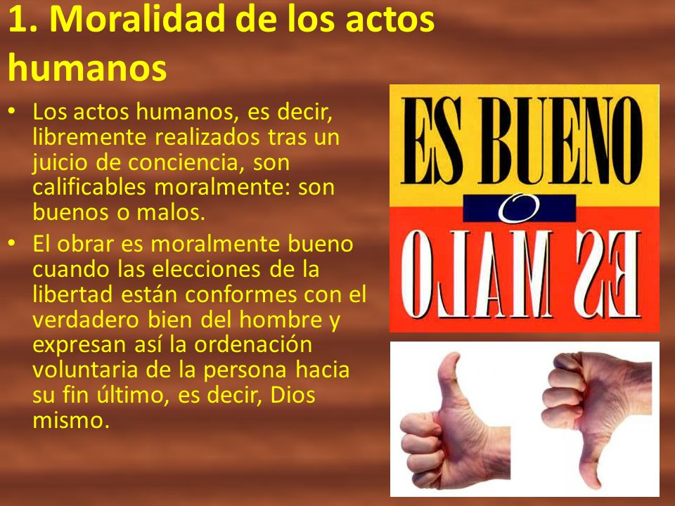 1. Moralidad de los actos humanos