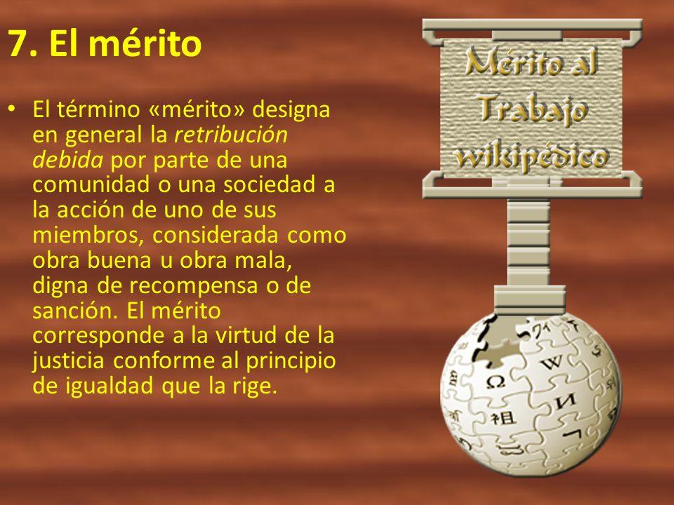 7. El mérito