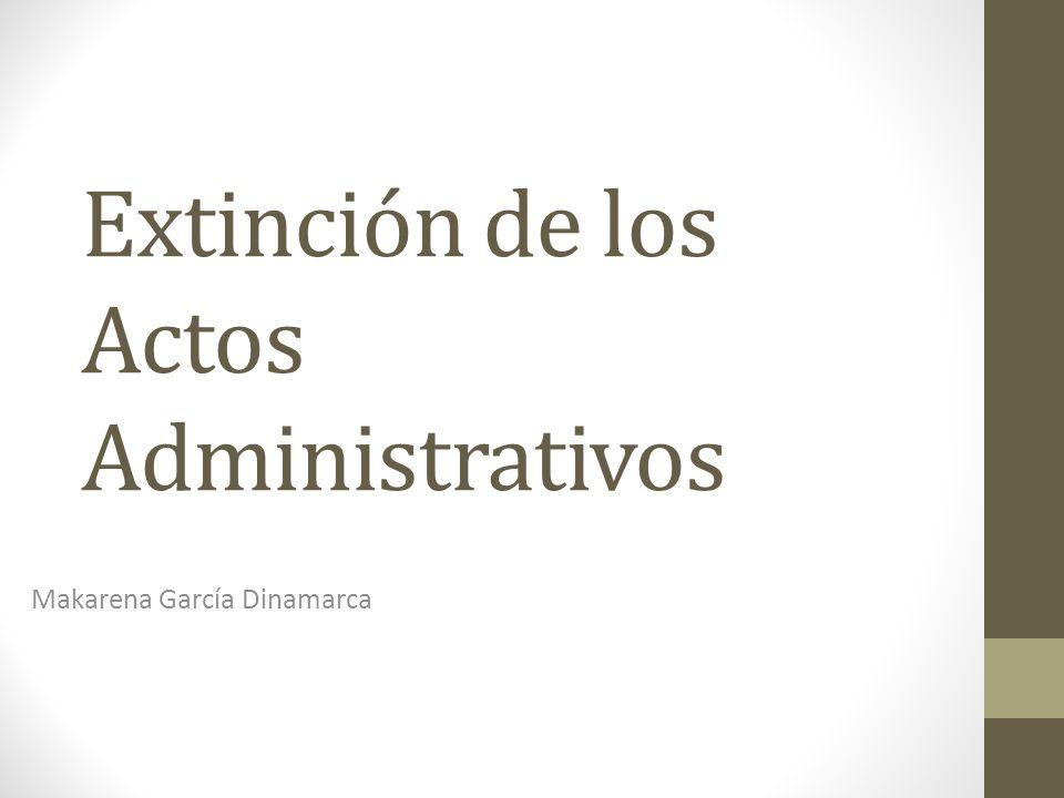 Extinción de los Actos Administrativos