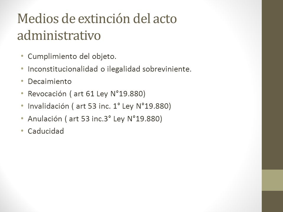 Medios de extinción del acto administrativo