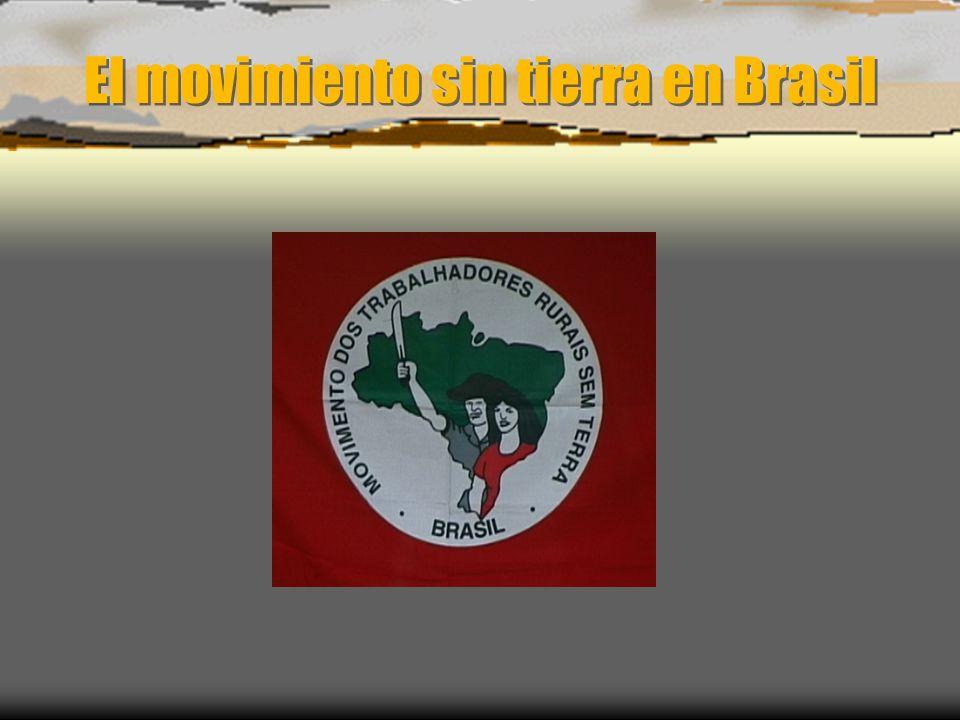 El movimiento sin tierra en Brasil