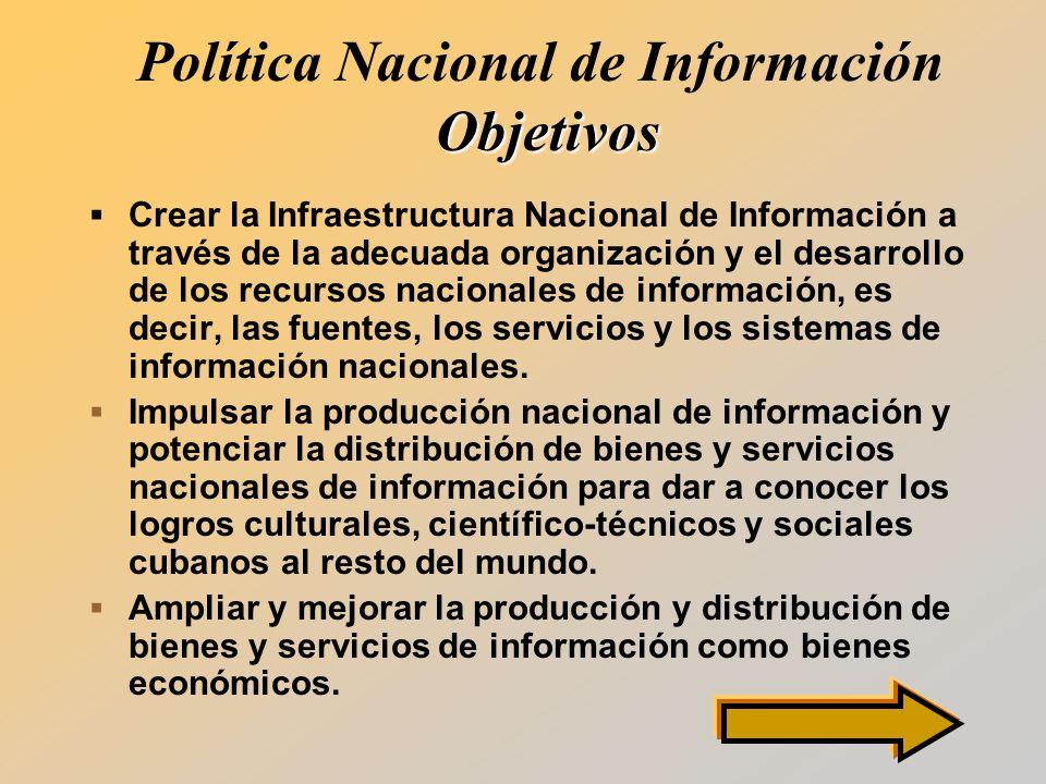 Política Nacional de Información Objetivos