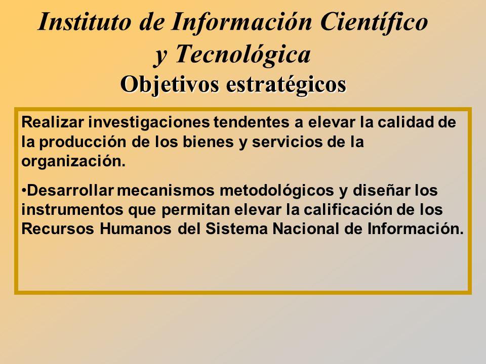 Instituto de Información Científico y Tecnológica Objetivos estratégicos