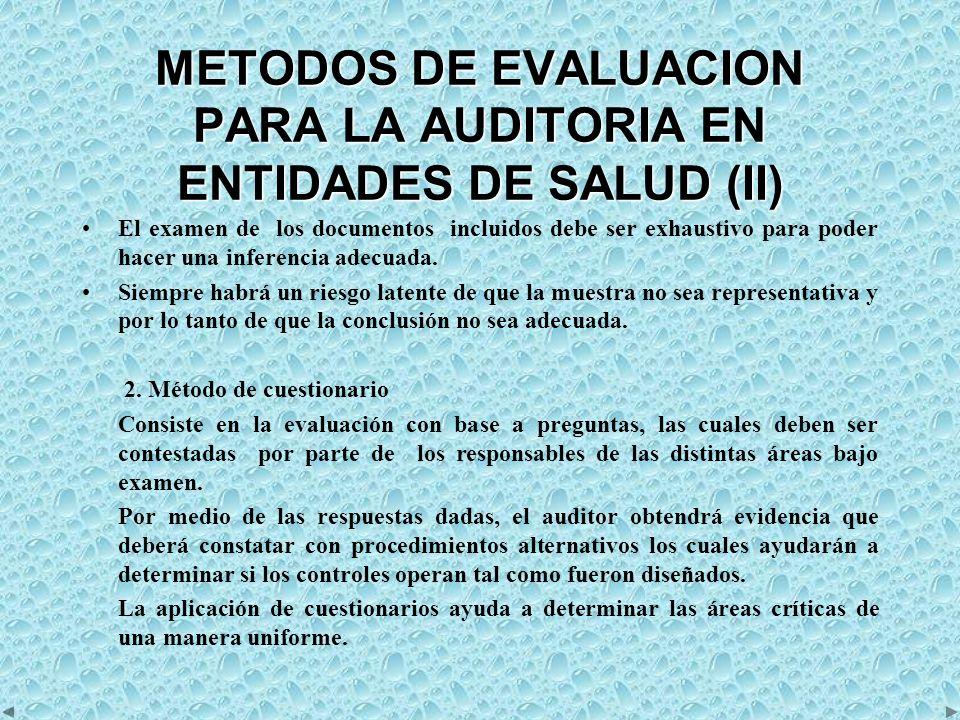 METODOS DE EVALUACION PARA LA AUDITORIA EN ENTIDADES DE SALUD (II)