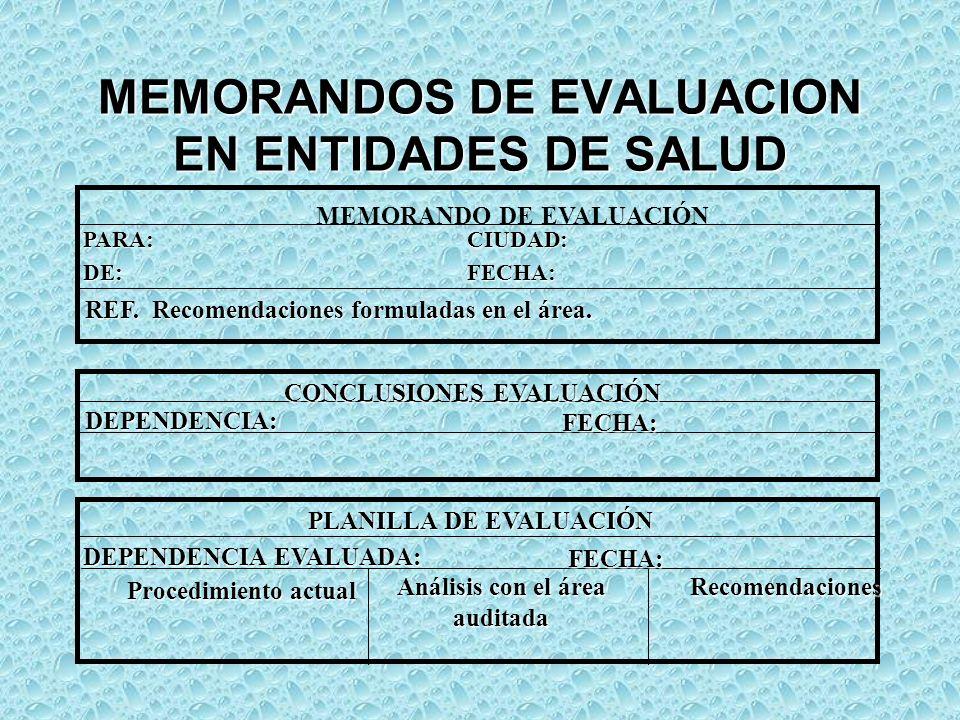 MEMORANDOS DE EVALUACION EN ENTIDADES DE SALUD