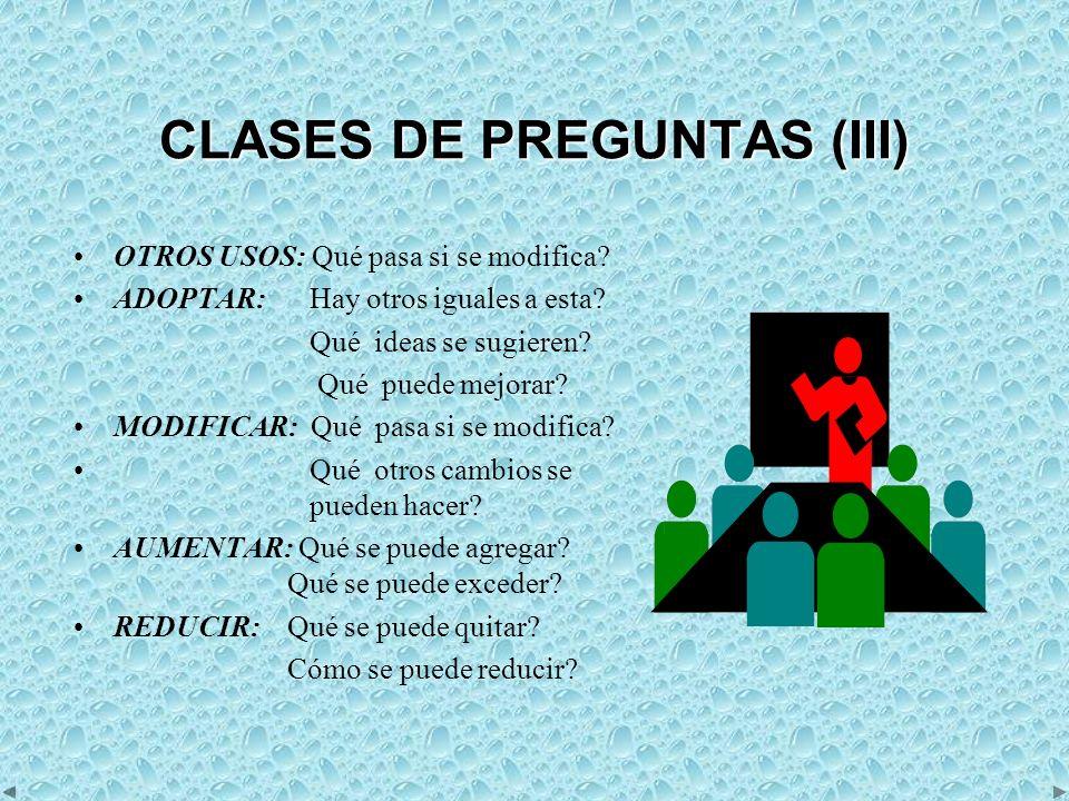 CLASES DE PREGUNTAS (III)