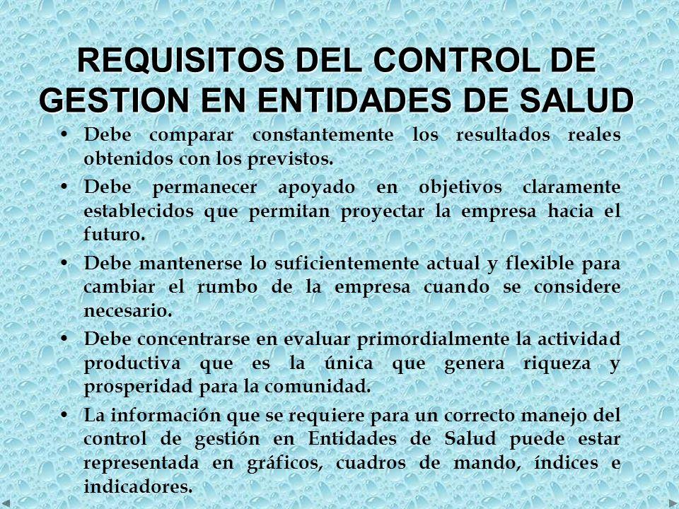 REQUISITOS DEL CONTROL DE GESTION EN ENTIDADES DE SALUD