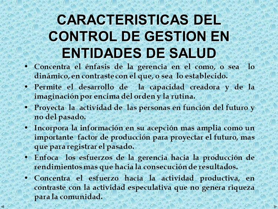 CARACTERISTICAS DEL CONTROL DE GESTION EN ENTIDADES DE SALUD