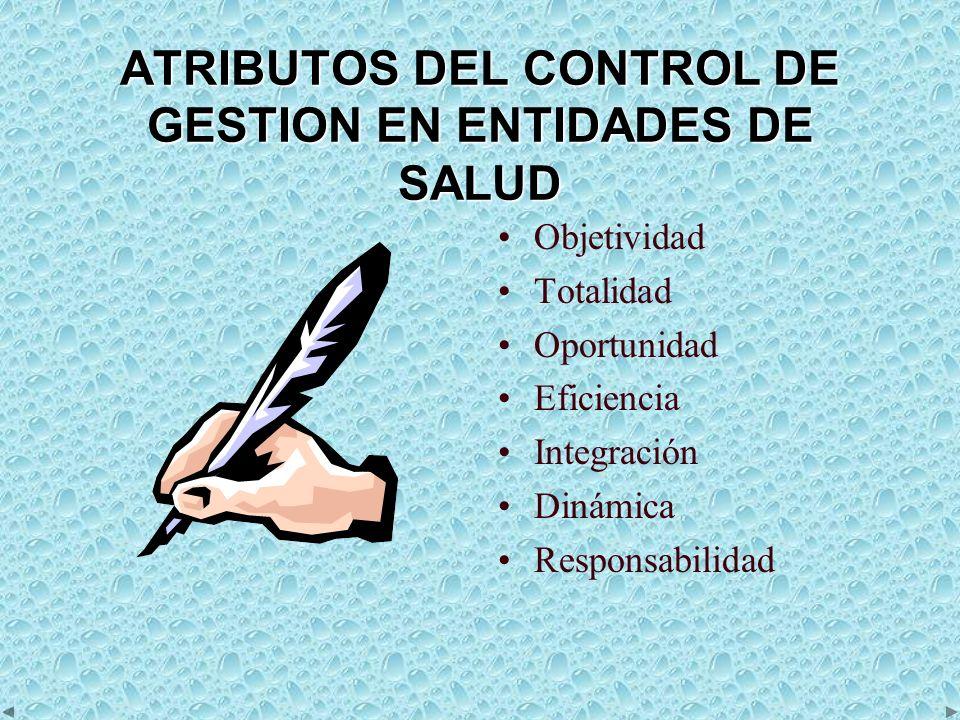 ATRIBUTOS DEL CONTROL DE GESTION EN ENTIDADES DE SALUD