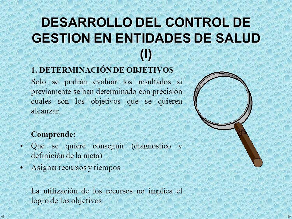 DESARROLLO DEL CONTROL DE GESTION EN ENTIDADES DE SALUD (I)