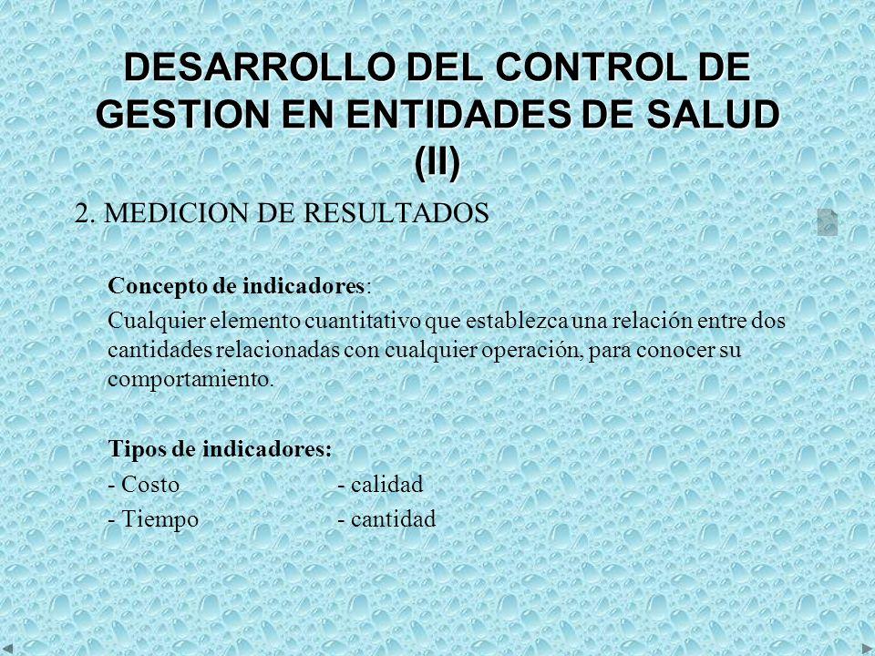 DESARROLLO DEL CONTROL DE GESTION EN ENTIDADES DE SALUD (II)