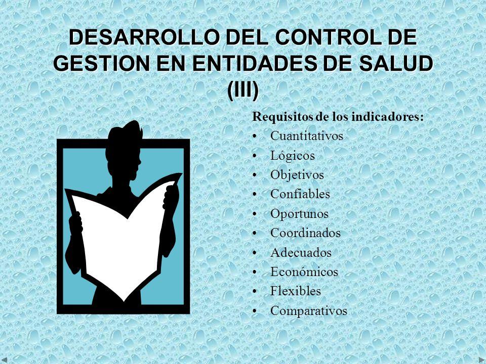 DESARROLLO DEL CONTROL DE GESTION EN ENTIDADES DE SALUD (III)