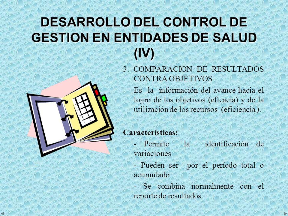 DESARROLLO DEL CONTROL DE GESTION EN ENTIDADES DE SALUD (IV)