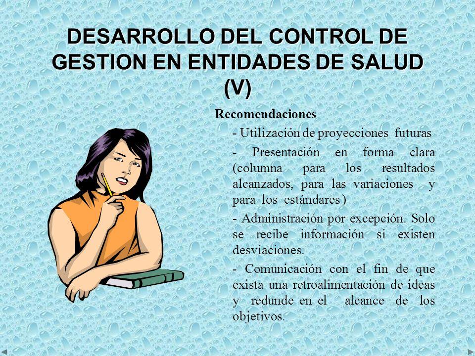 DESARROLLO DEL CONTROL DE GESTION EN ENTIDADES DE SALUD (V)