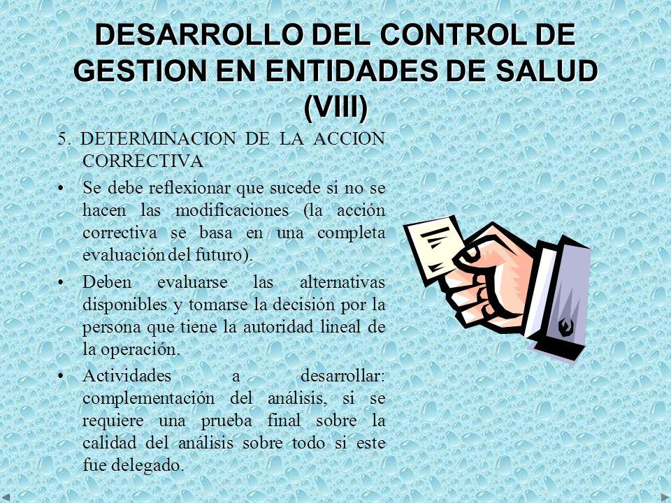 DESARROLLO DEL CONTROL DE GESTION EN ENTIDADES DE SALUD (VIII)