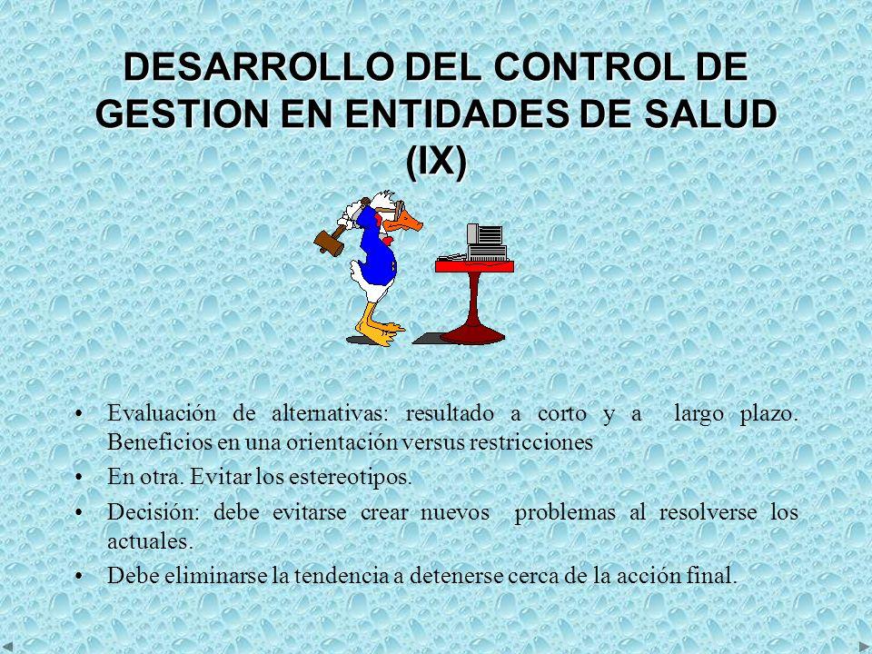DESARROLLO DEL CONTROL DE GESTION EN ENTIDADES DE SALUD (IX)