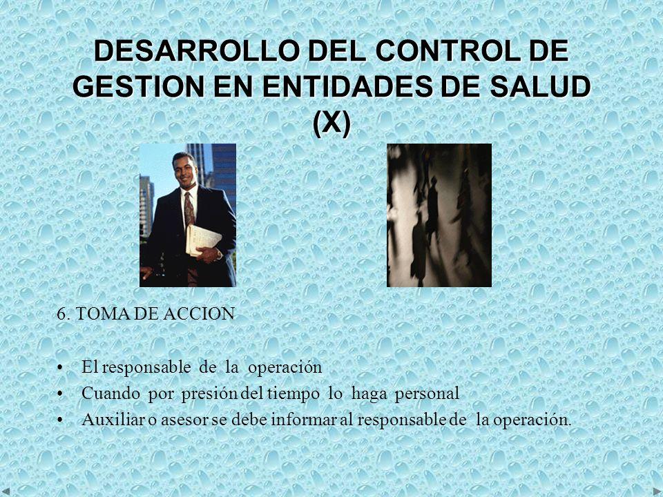 DESARROLLO DEL CONTROL DE GESTION EN ENTIDADES DE SALUD (X)