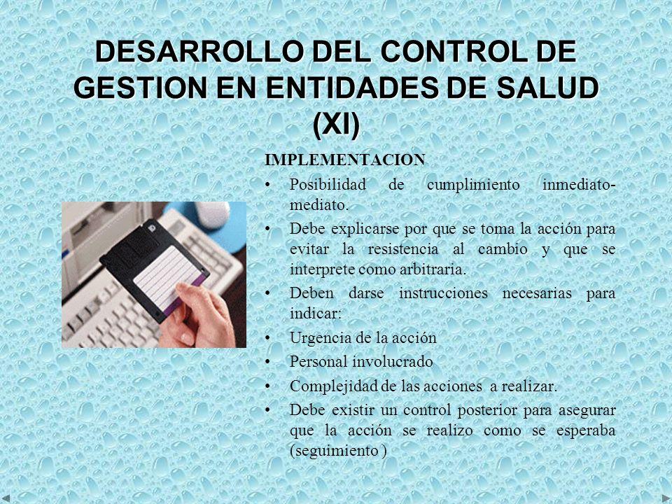 DESARROLLO DEL CONTROL DE GESTION EN ENTIDADES DE SALUD (XI)