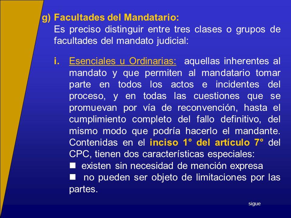 g) Facultades del Mandatario:
