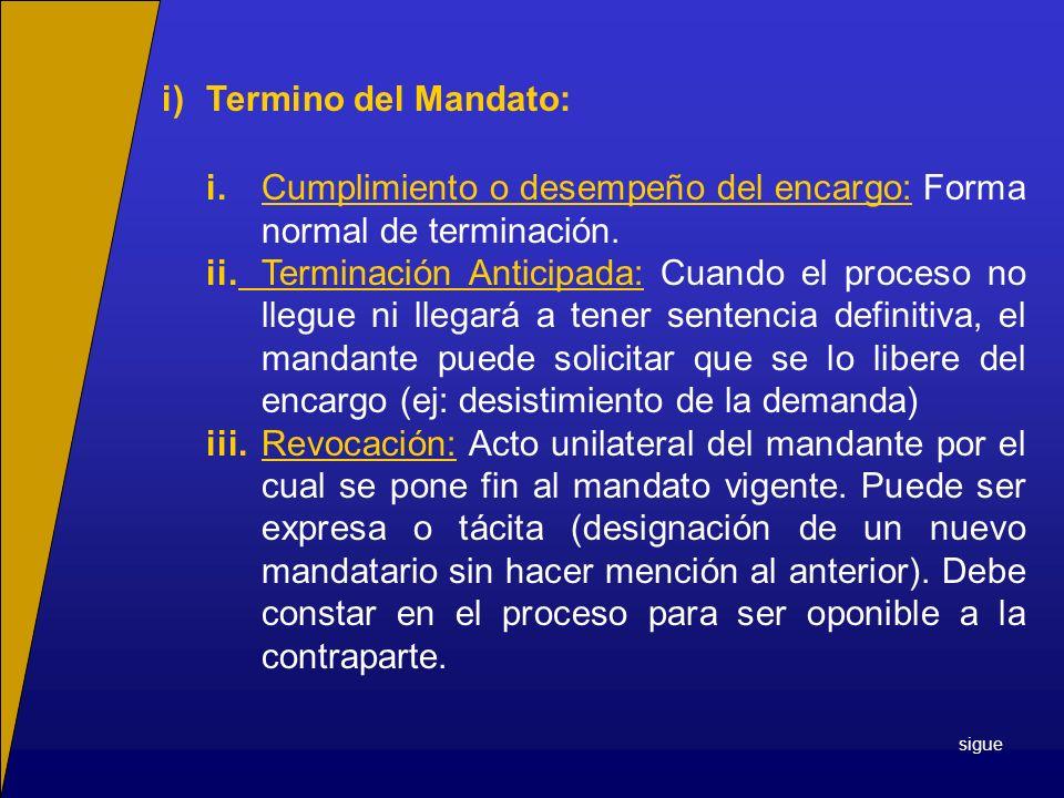 i) Termino del Mandato: