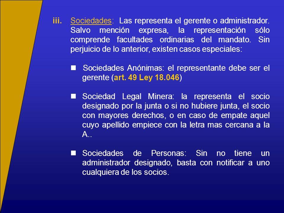 iii. Sociedades: Las representa el gerente o administrador
