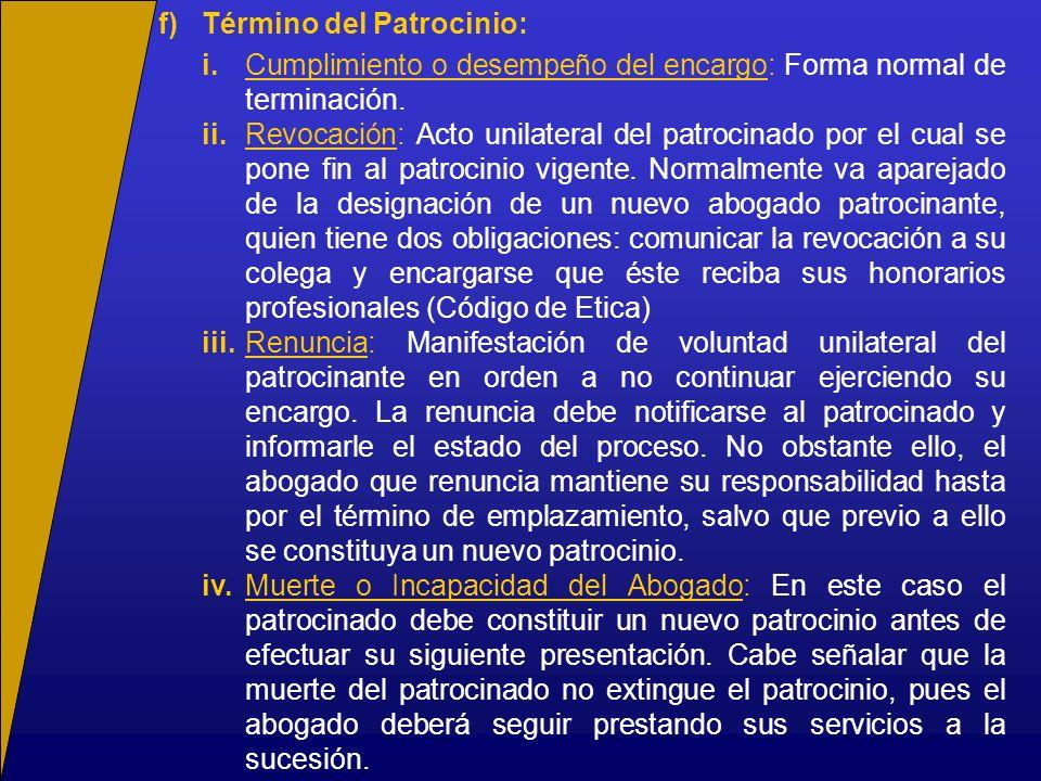 f) Término del Patrocinio: