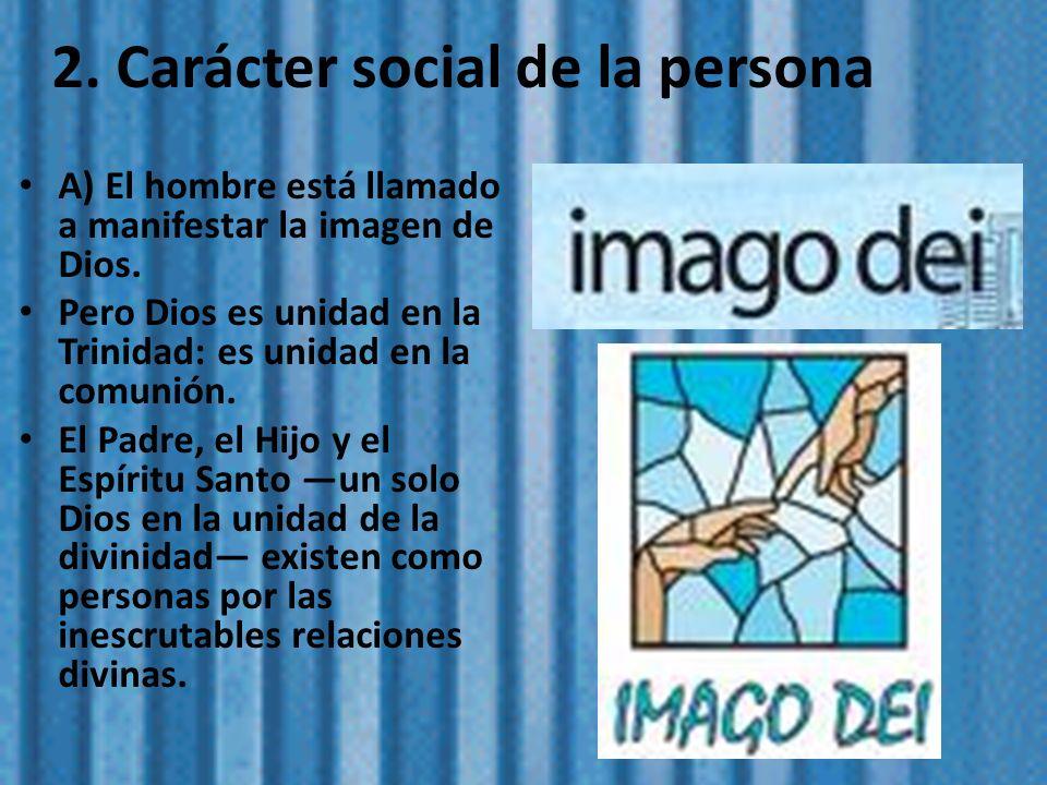 2. Carácter social de la persona