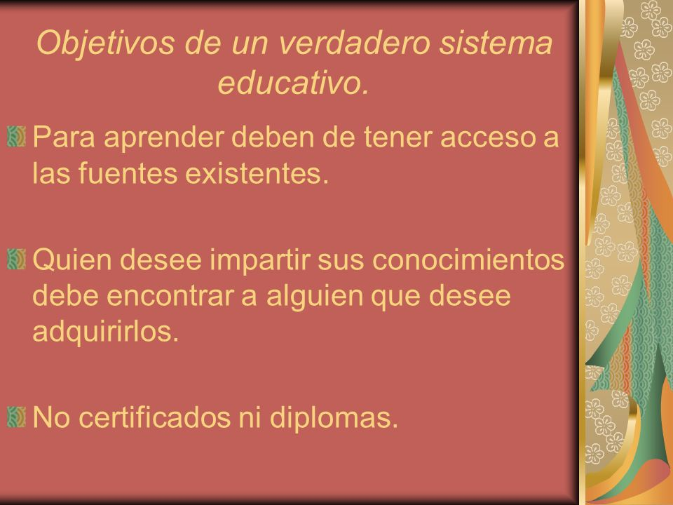 Objetivos de un verdadero sistema educativo.