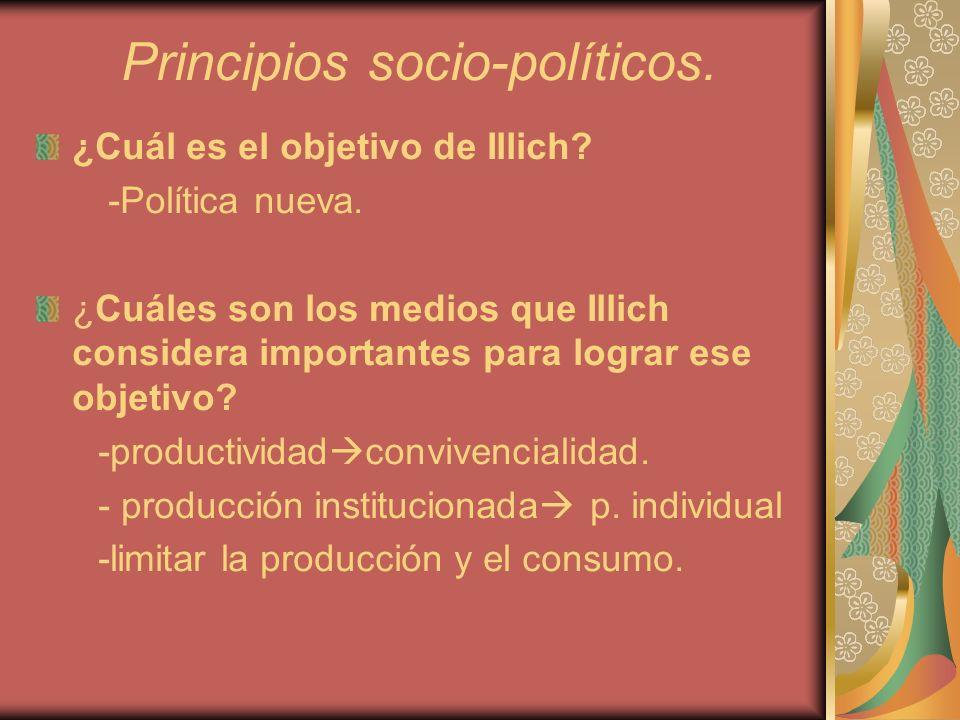 Principios socio-políticos.