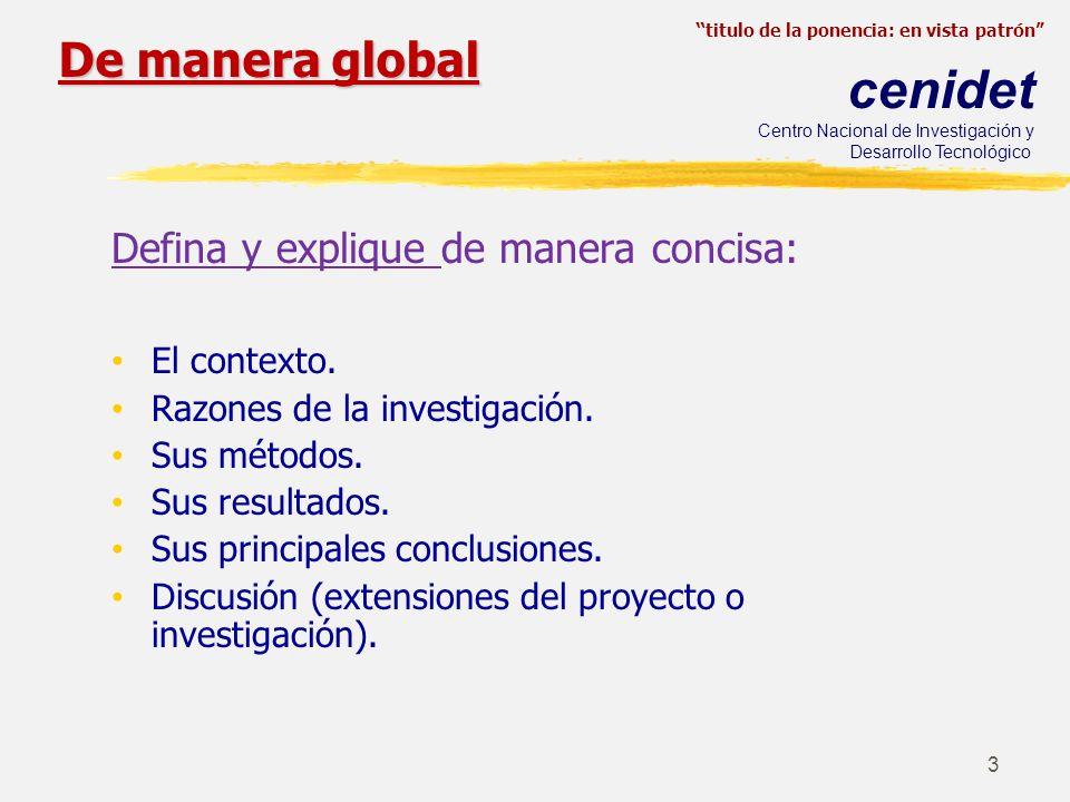 De manera global Defina y explique de manera concisa: El contexto.