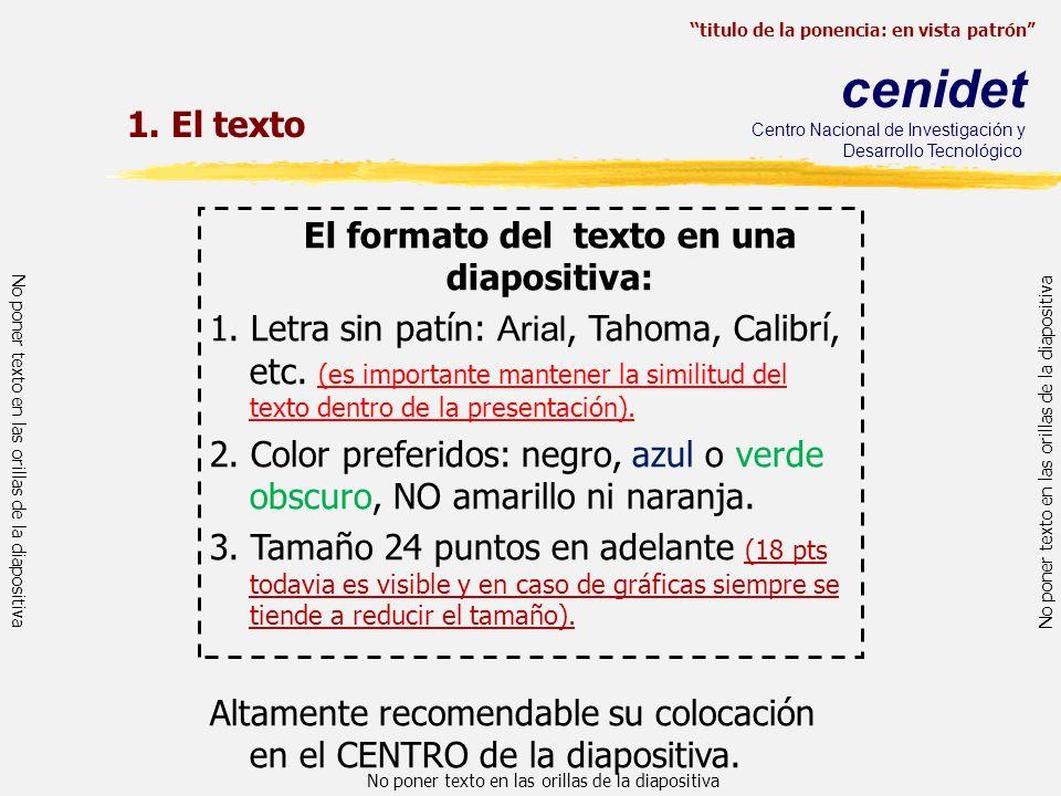 El formato del texto en una diapositiva: