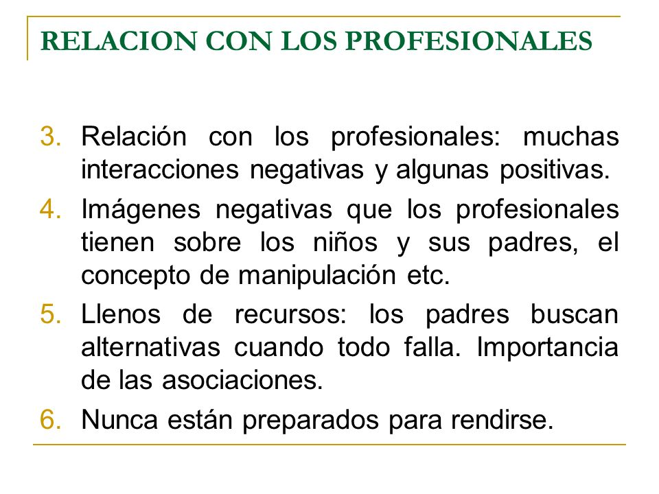 RELACION CON LOS PROFESIONALES