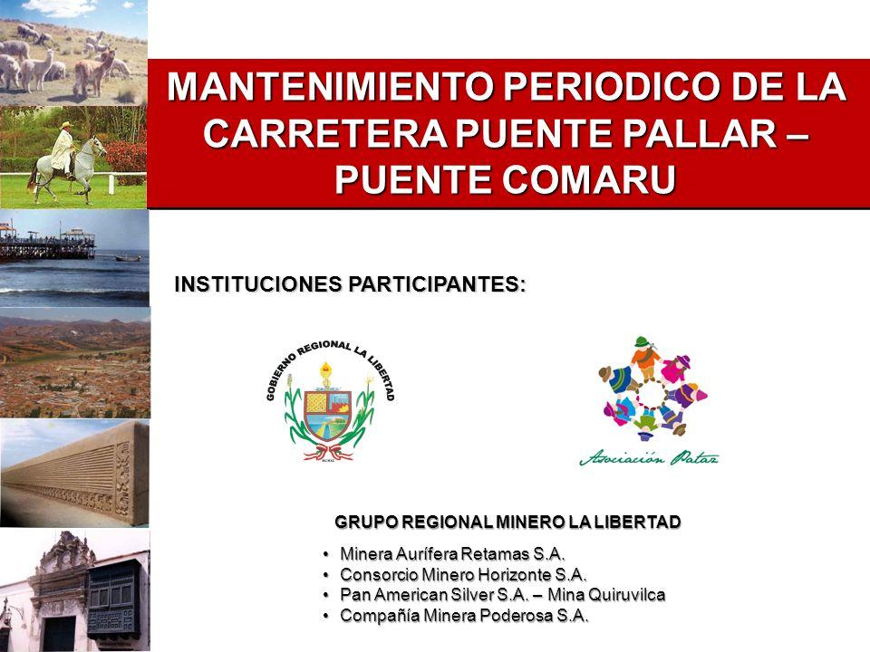 MANTENIMIENTO PERIODICO DE LA CARRETERA PUENTE PALLAR – PUENTE COMARU