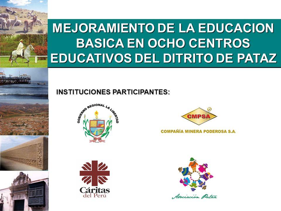 MEJORAMIENTO DE LA EDUCACION BASICA EN OCHO CENTROS EDUCATIVOS DEL DITRITO DE PATAZ
