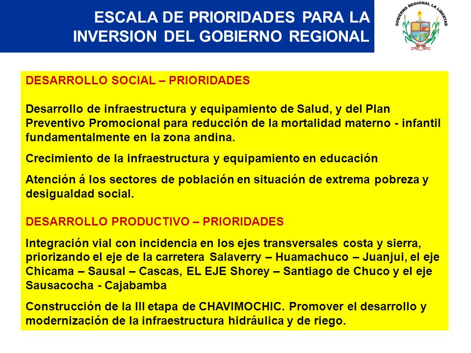 ESCALA DE PRIORIDADES PARA LA INVERSION DEL GOBIERNO REGIONAL