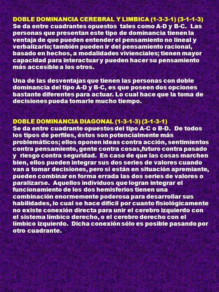 DOBLE DOMINANCIA CEREBRAL Y LIMBICA (1-3-3-1) (3-1-1-3)