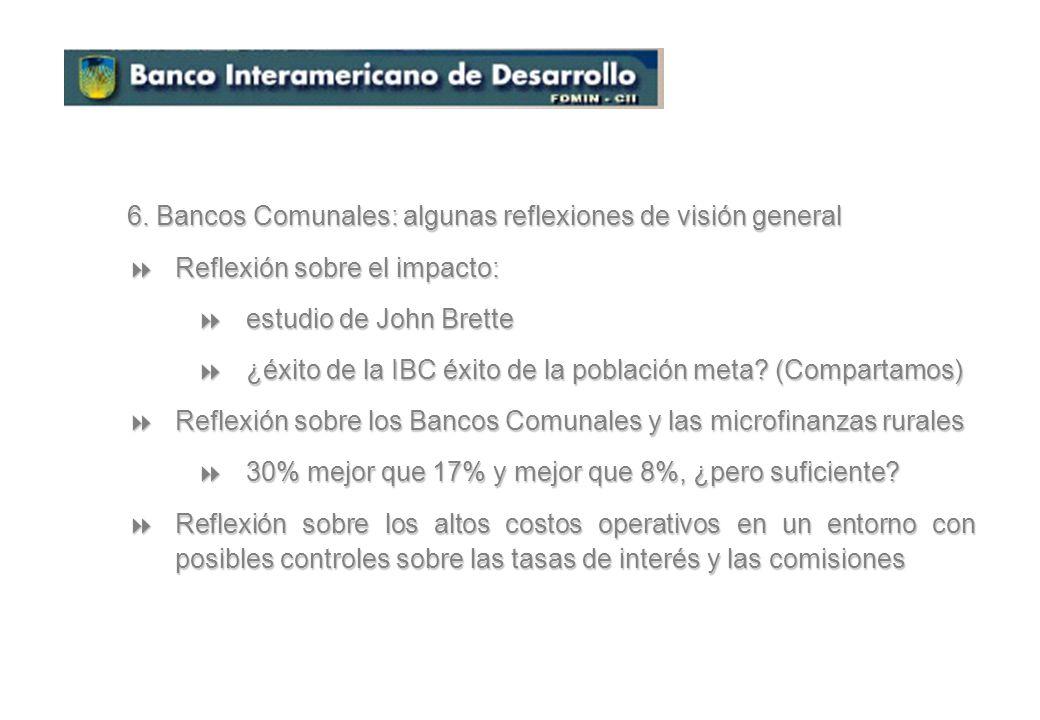 6. Bancos Comunales: algunas reflexiones de visión general