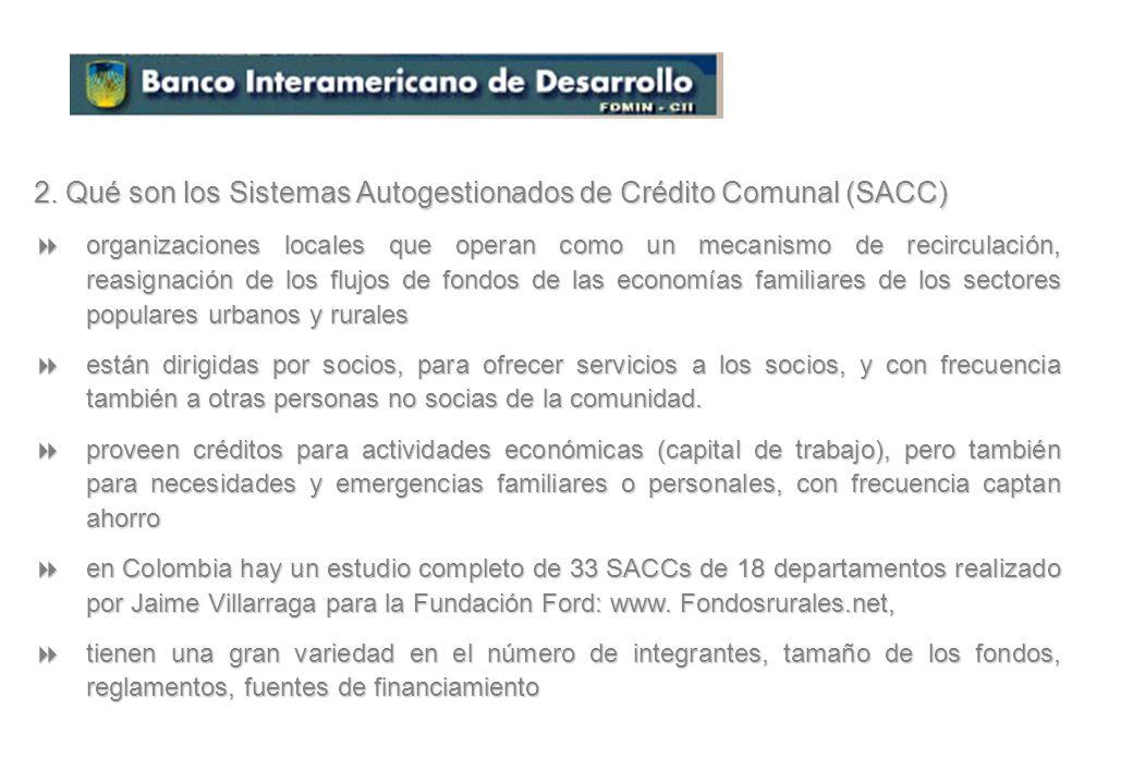2. Qué son los Sistemas Autogestionados de Crédito Comunal (SACC)