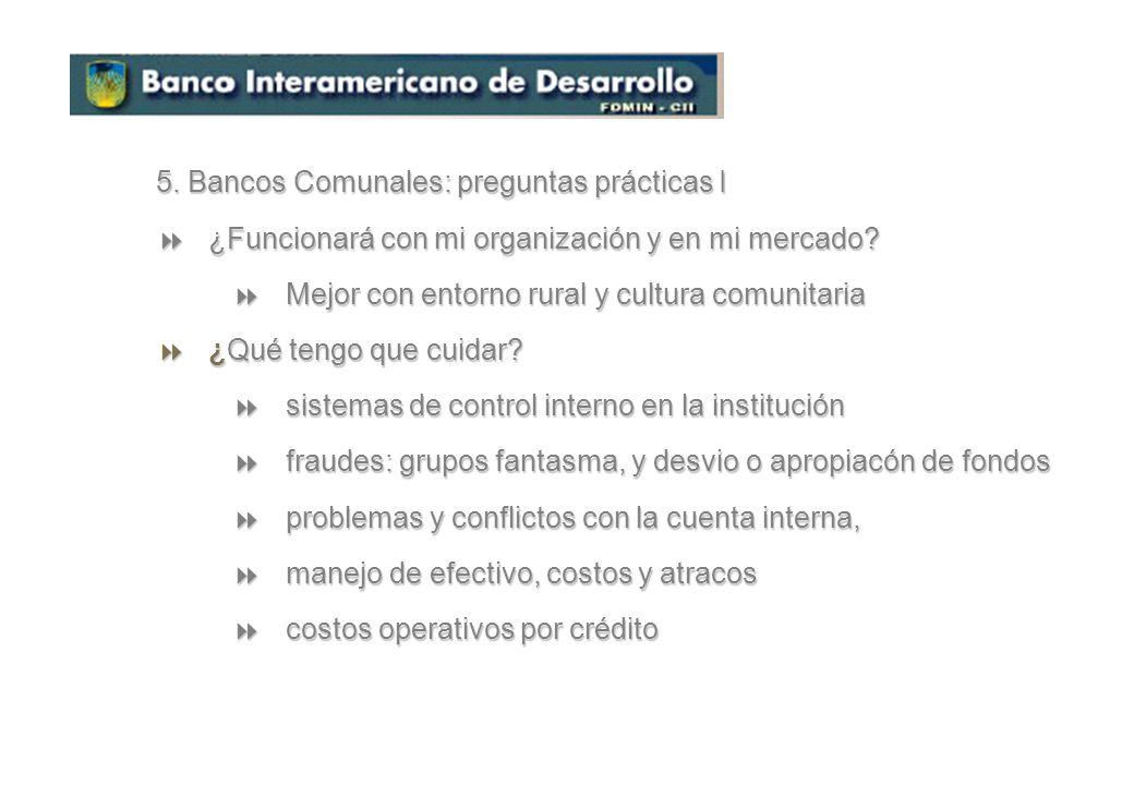 5. Bancos Comunales: preguntas prácticas I