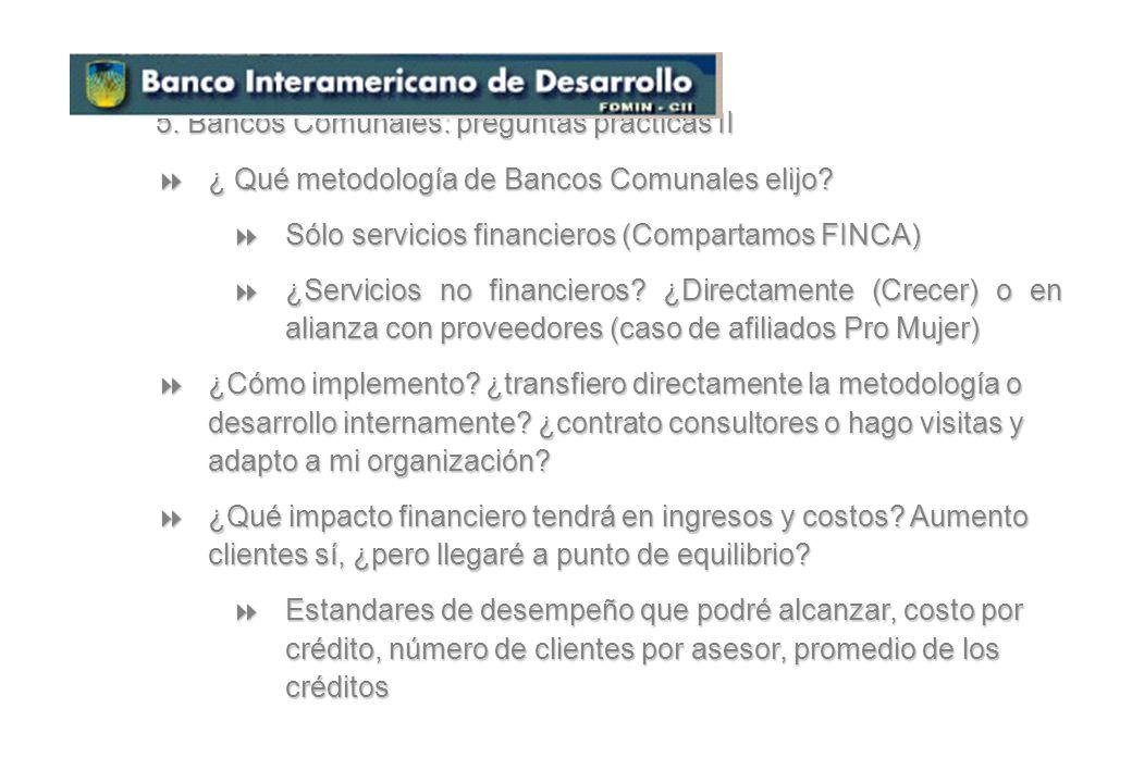 5. Bancos Comunales: preguntas prácticas II