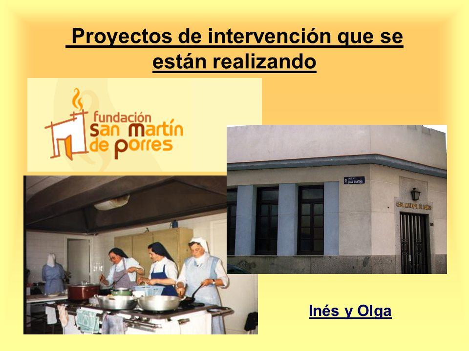 Proyectos de intervención que se están realizando