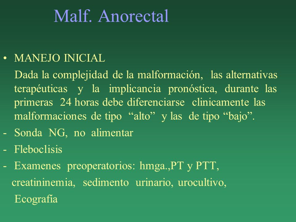 Malf. Anorectal MANEJO INICIAL