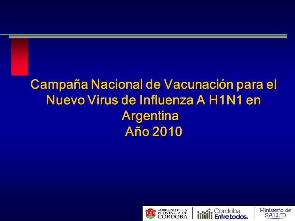 Campaña Nacional de Vacunación para el Nuevo Virus de Influenza A H1N1 en