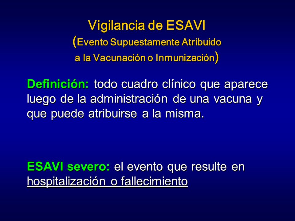 (Evento Supuestamente Atribuido a la Vacunación o Inmunización)