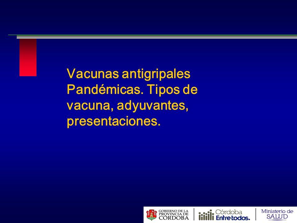 Vacunas antigripales Pandémicas