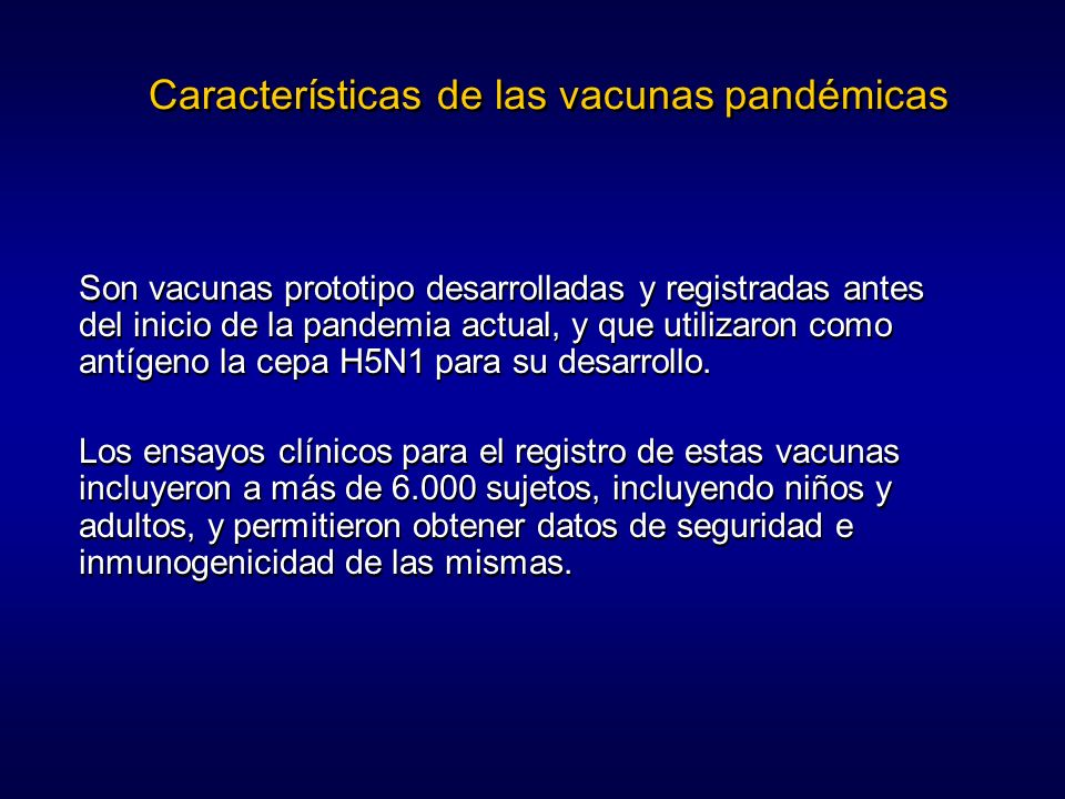 Características de las vacunas pandémicas